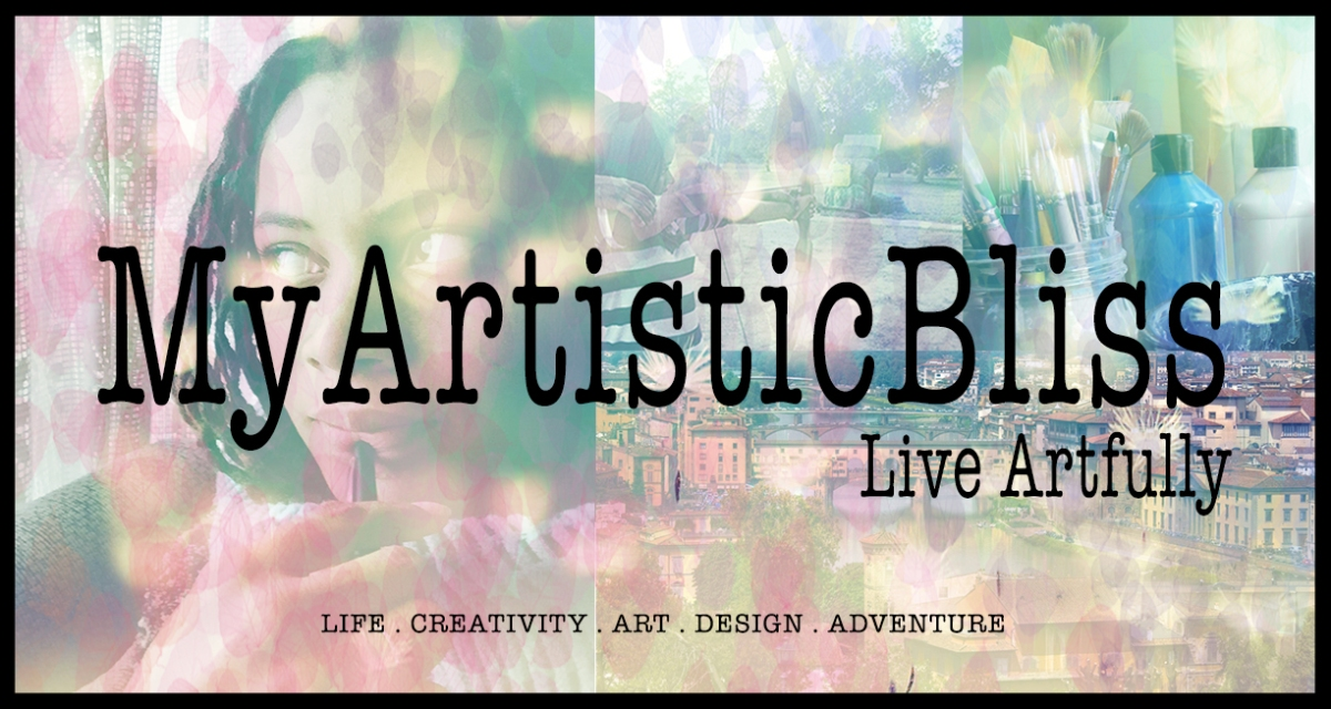 MyArtisticBliss.com | Live Artfully